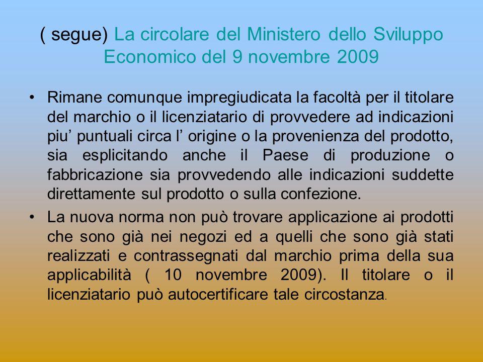 ( segue) La circolare del Ministero dello Sviluppo Economico del 9 novembre 2009