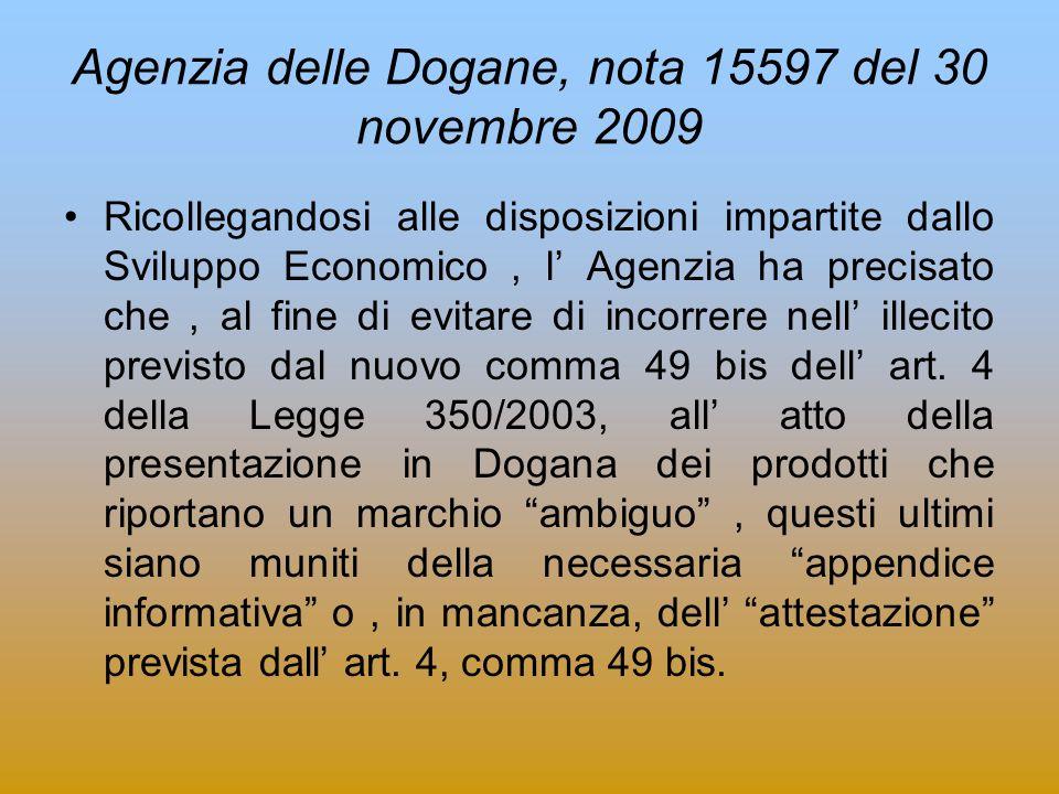 Agenzia delle Dogane, nota 15597 del 30 novembre 2009