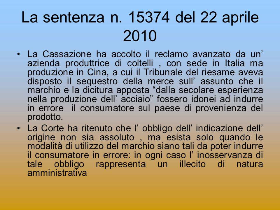 La sentenza n. 15374 del 22 aprile 2010