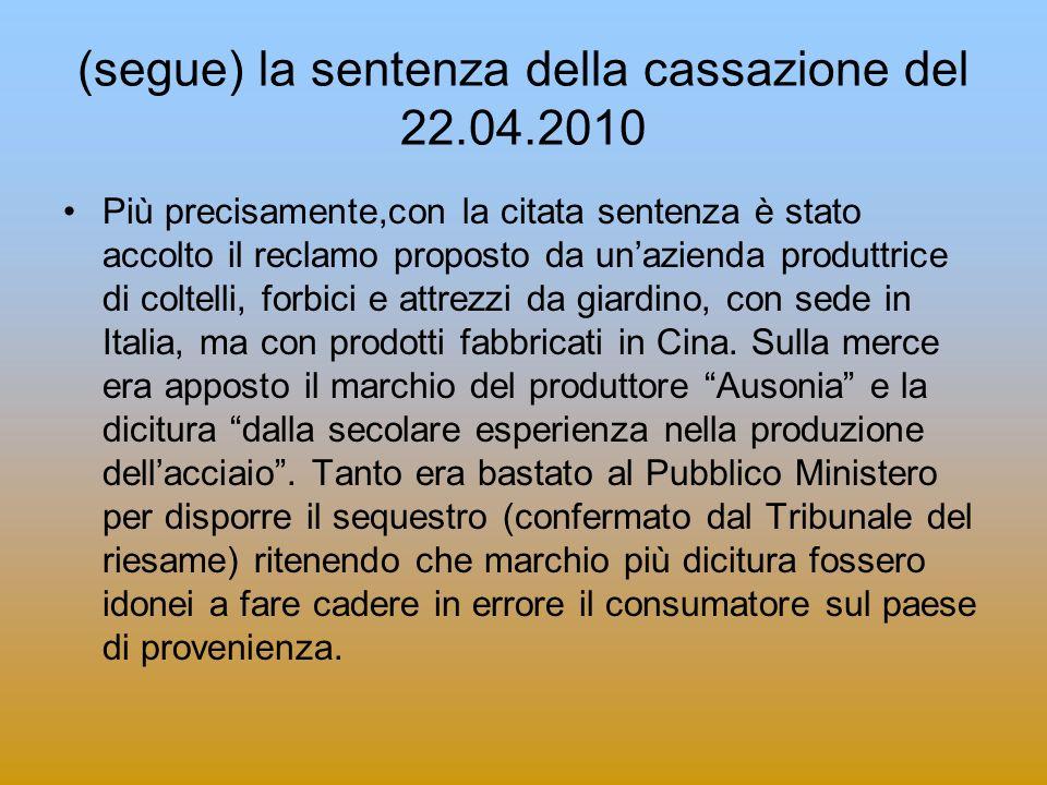 (segue) la sentenza della cassazione del 22.04.2010