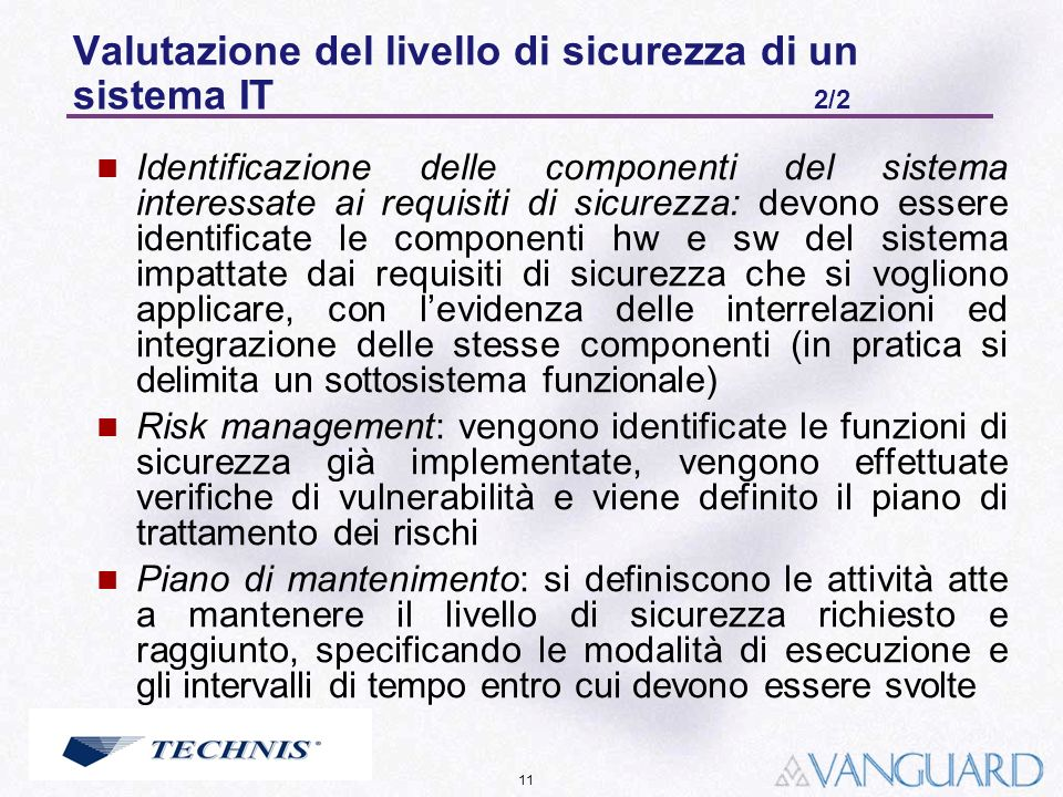 Valutazione del livello di sicurezza di un sistema IT 2/2