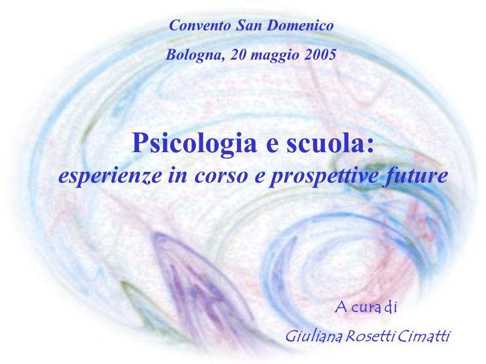 Psicologia e scuola: esperienze in corso e prospettive future