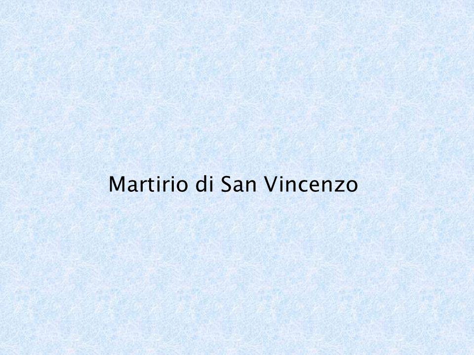 Martirio di San Vincenzo