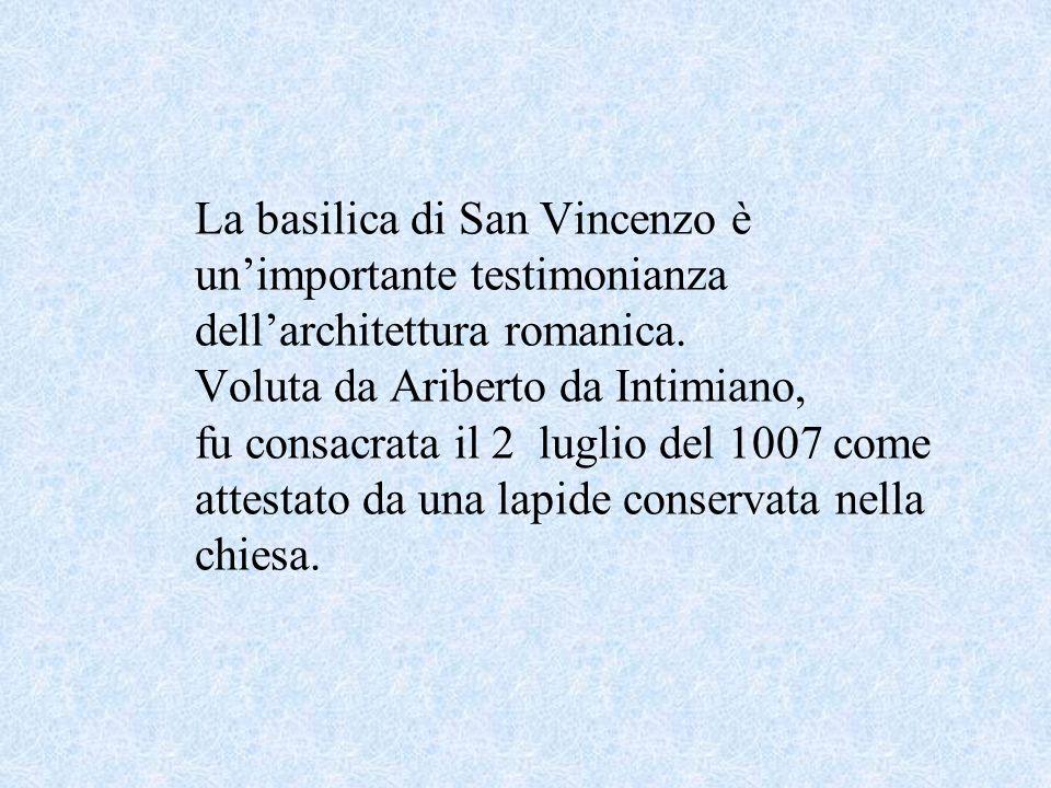 La basilica di San Vincenzo è un'importante testimonianza dell'architettura romanica.