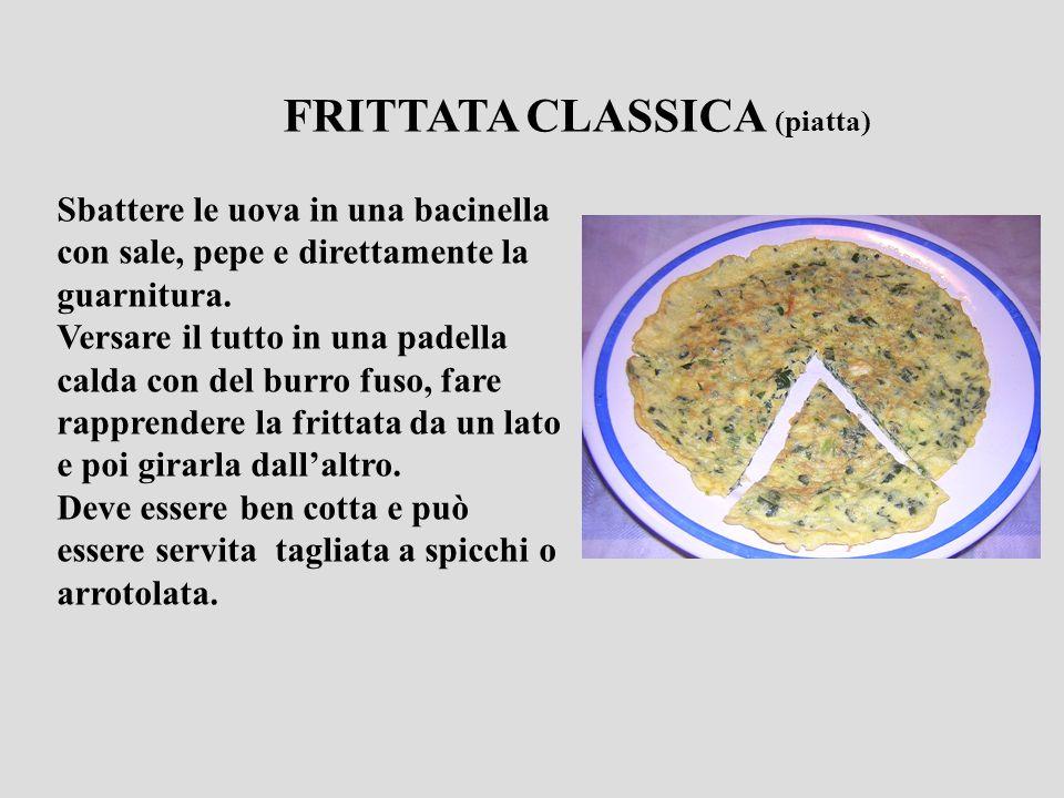 FRITTATA CLASSICA (piatta)
