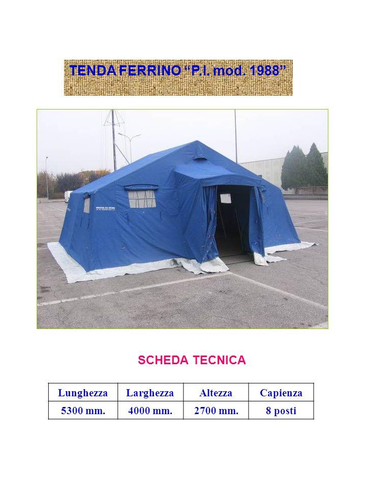 TENDA FERRINO P.I. mod. 1988 SCHEDA TECNICA Lunghezza Larghezza