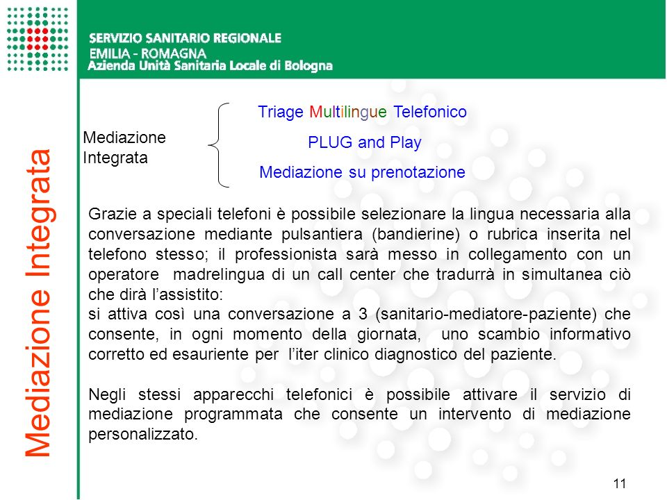 Mediazione Integrata Triage Multilingue Telefonico PLUG and Play