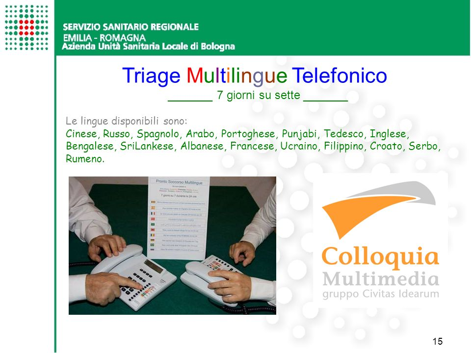 Triage Multilingue Telefonico _______ 7 giorni su sette _______