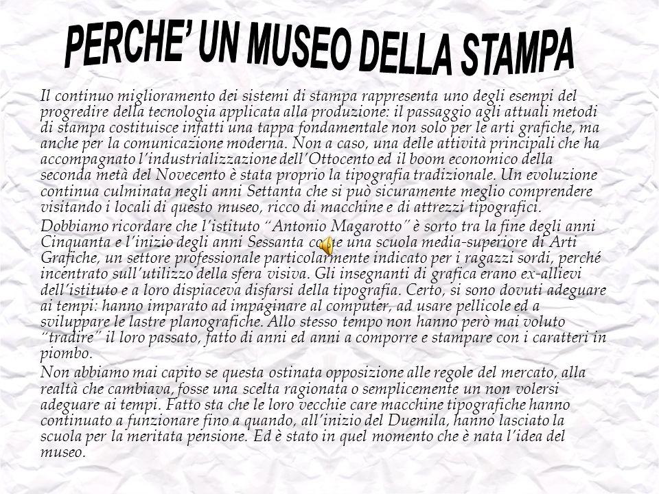 PERCHE' UN MUSEO DELLA STAMPA