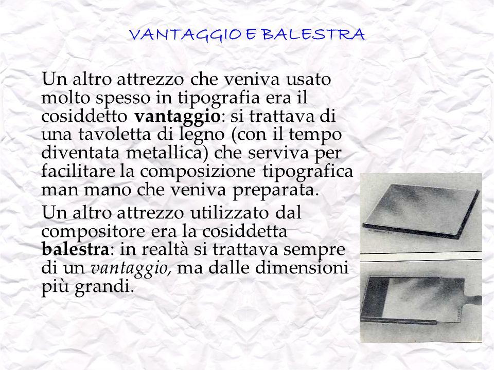 VANTAGGIO E BALESTRA