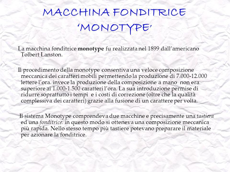 MACCHINA FONDITRICE 'MONOTYPE'