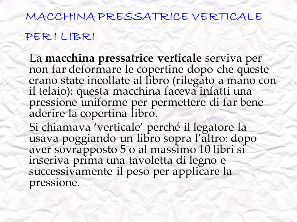 MACCHINA PRESSATRICE VERTICALE PER I LIBRI