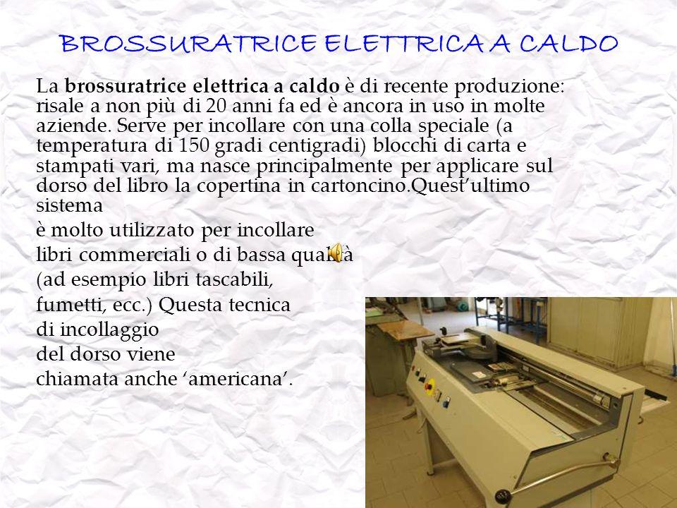 BROSSURATRICE ELETTRICA A CALDO