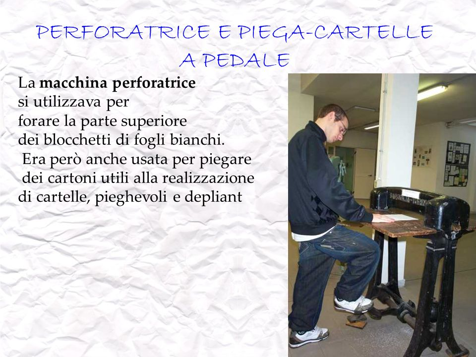 PERFORATRICE E PIEGA-CARTELLE A PEDALE