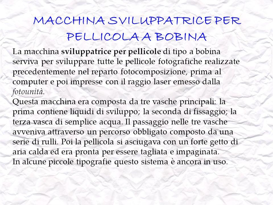 MACCHINA SVILUPPATRICE PER PELLICOLA A BOBINA