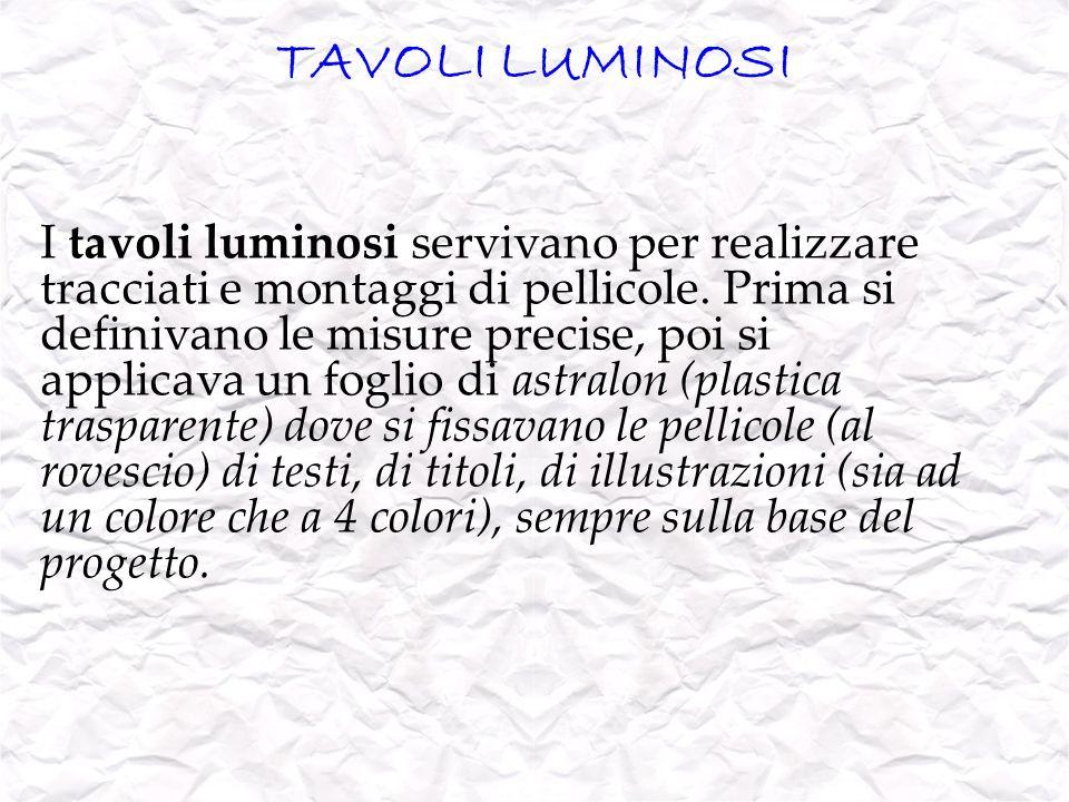 TAVOLI LUMINOSI