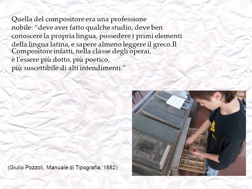 (Giulio Pozzoli, Manuale di Tipografia, 1882)