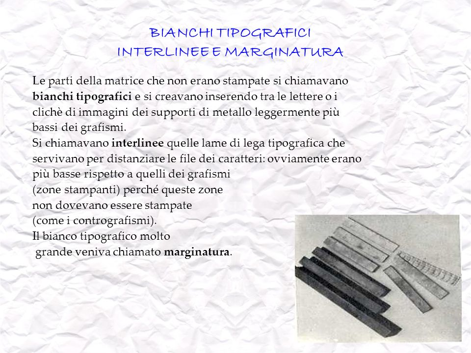 INTERLINEE E MARGINATURA