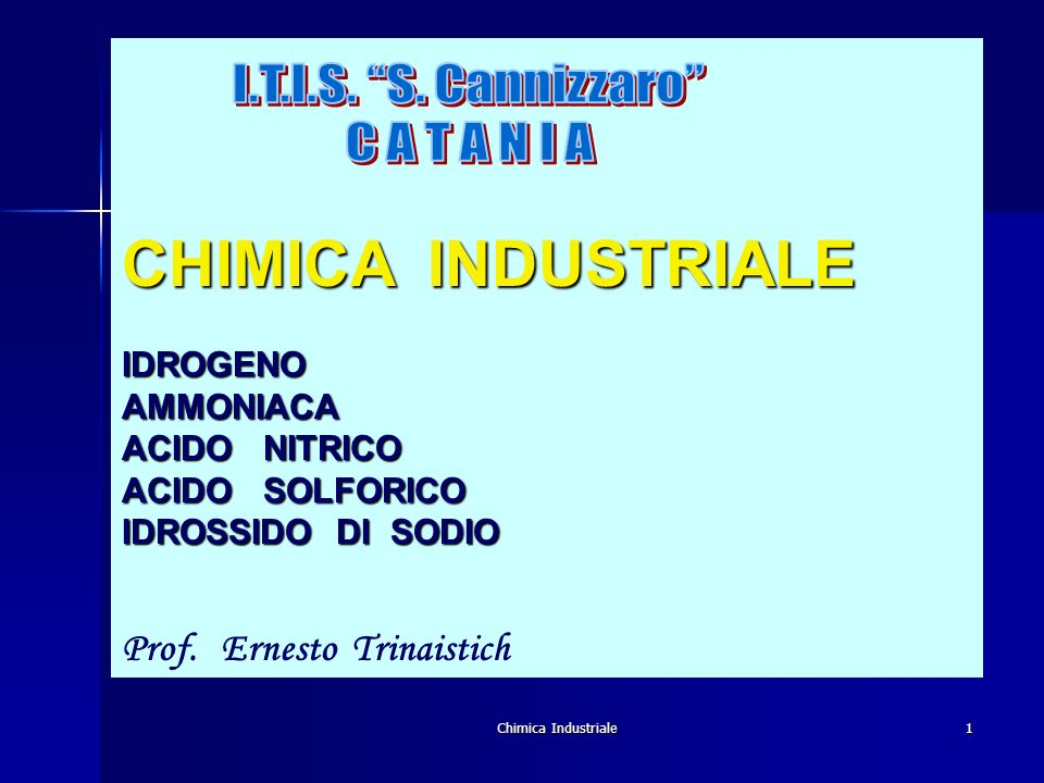 CHIMICA INDUSTRIALE I.T.I.S. S. Cannizzaro C A T A N I A