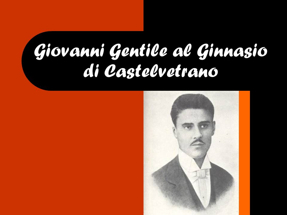 Giovanni Gentile al Ginnasio di Castelvetrano