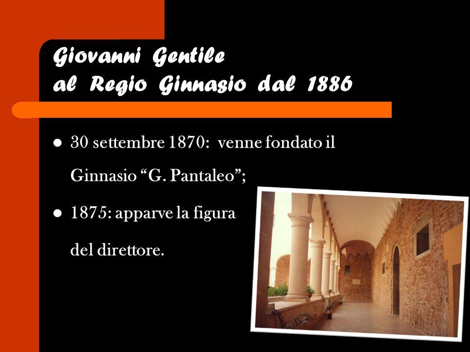 Giovanni Gentile al Regio Ginnasio dal 1886