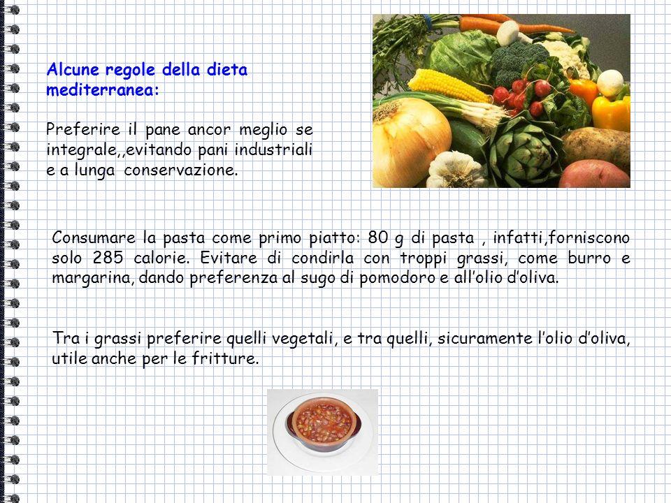 Alcune regole della dieta mediterranea: