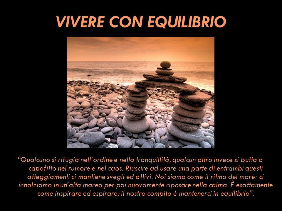 VIVERE CON EQUILIBRIO