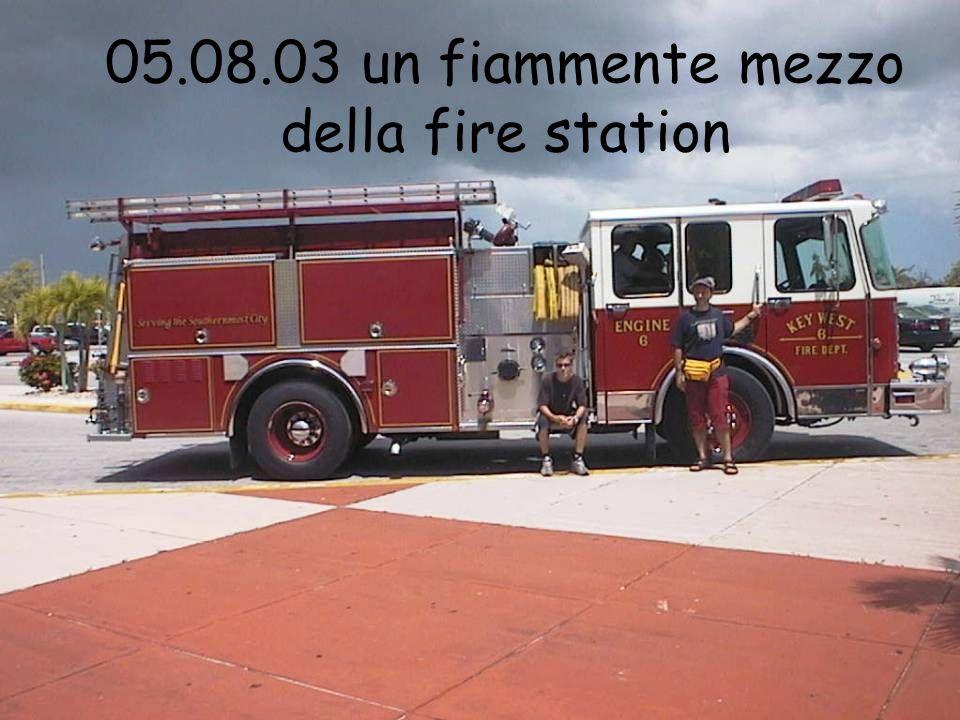 05.08.03 un fiammente mezzo della fire station