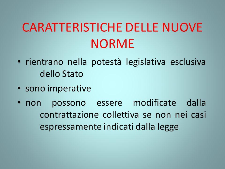 CARATTERISTICHE DELLE NUOVE NORME