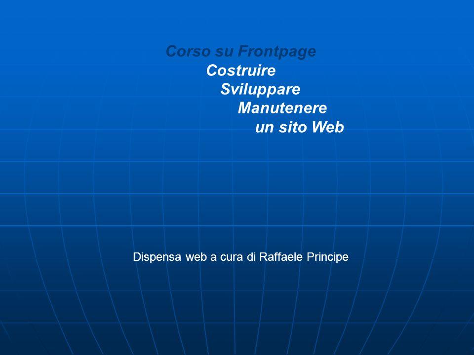 Dispensa web a cura di Raffaele Principe