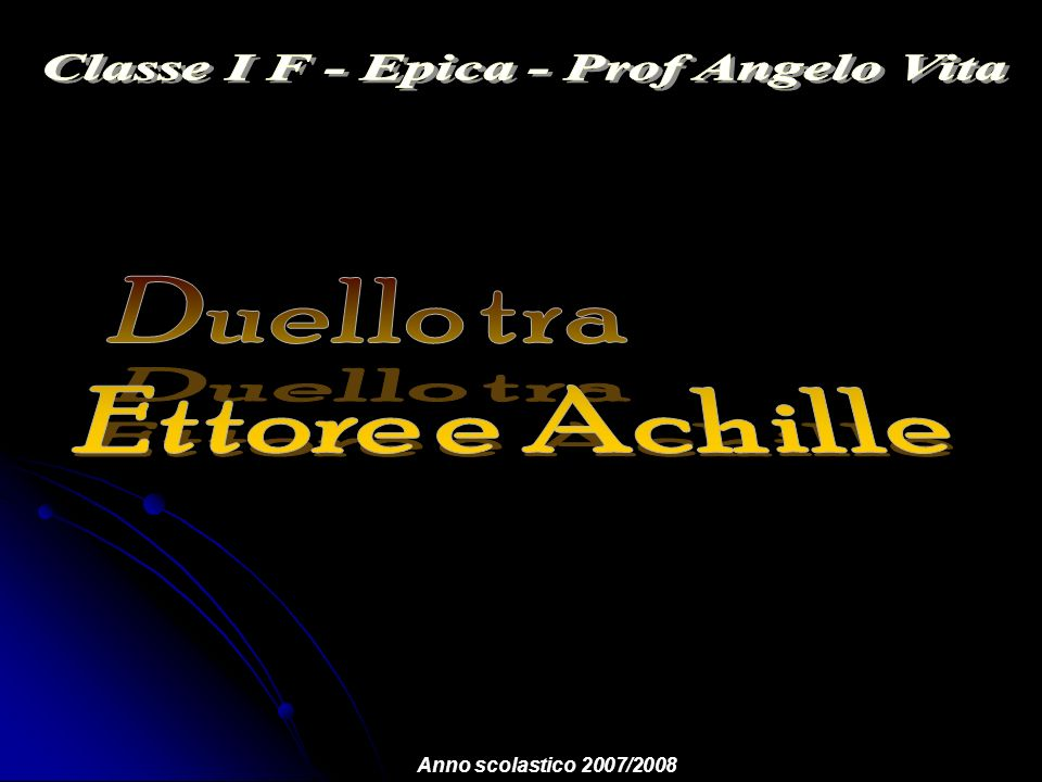 Classe I F - Epica - Prof Angelo Vita