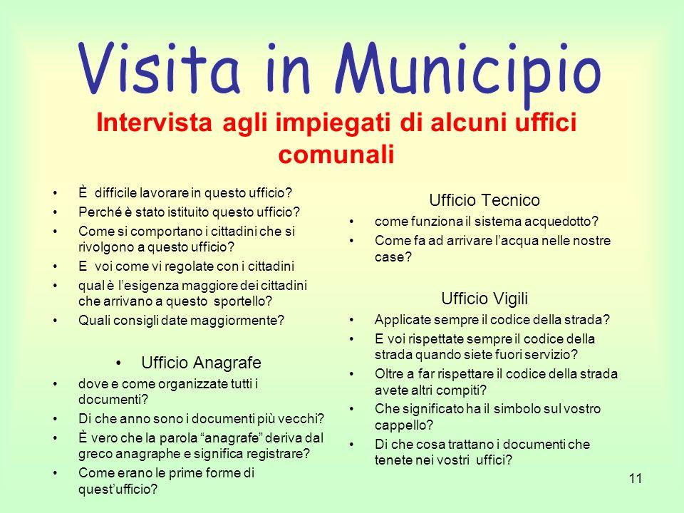 Intervista agli impiegati di alcuni uffici comunali