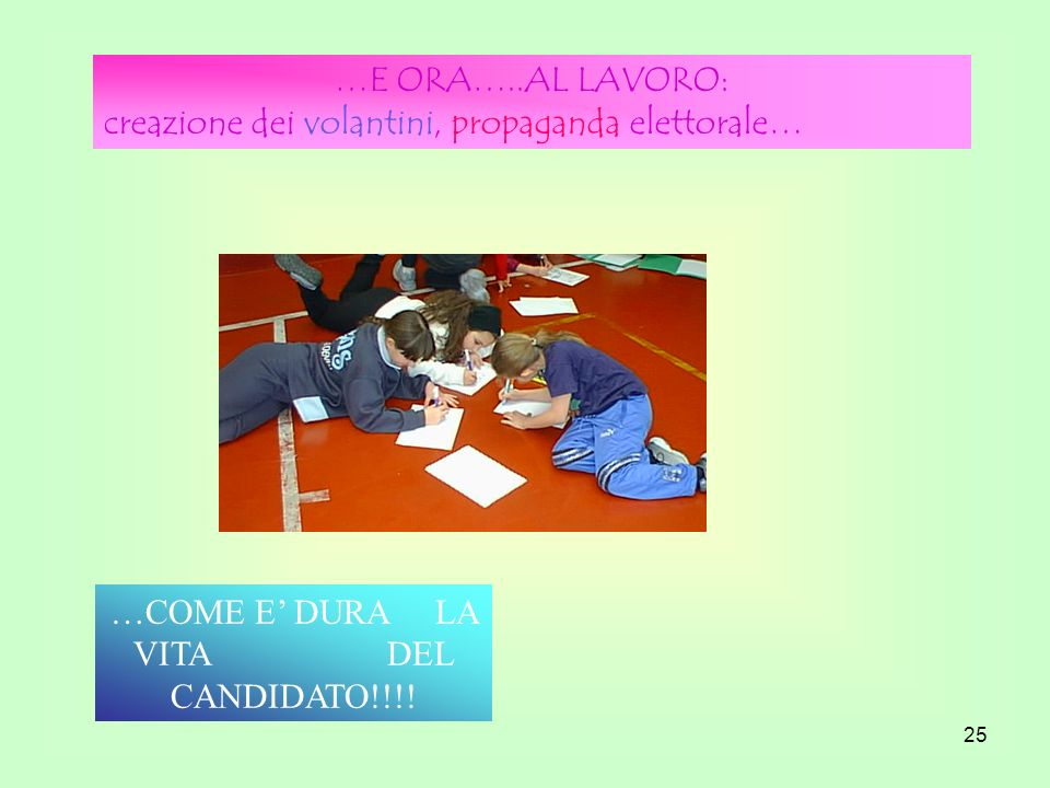 …COME E' DURA LA VITA DEL CANDIDATO!!!!
