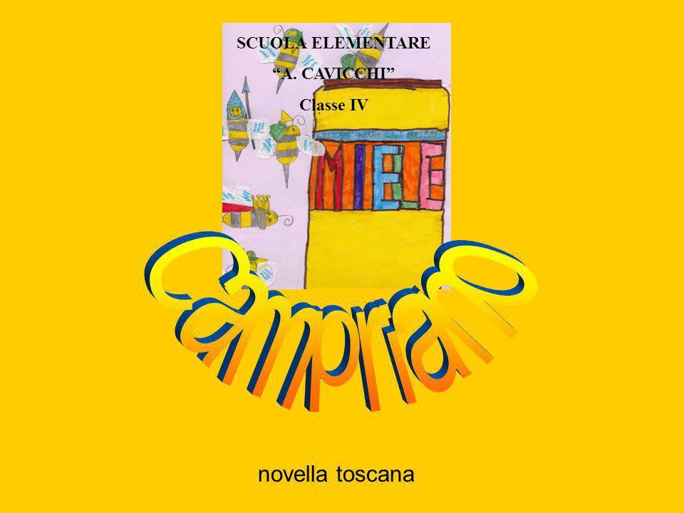 SCUOLA ELEMENTARE A. CAVICCHI Classe IV Campriano novella toscana