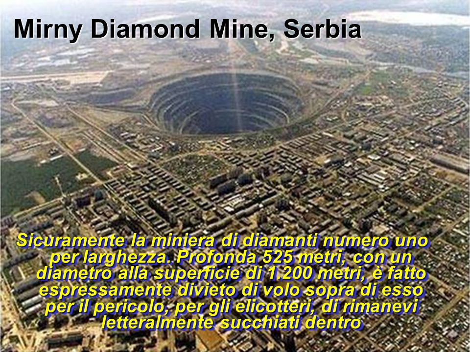 Mirny Diamond Mine, Serbia