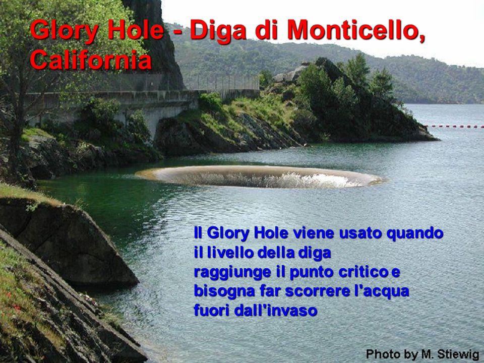 Glory Hole - Diga di Monticello, California