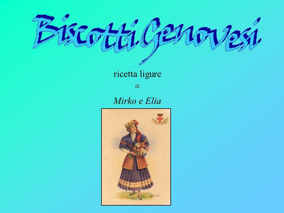 Biscotti Genovesi ricetta ligure di Mirko e Elia