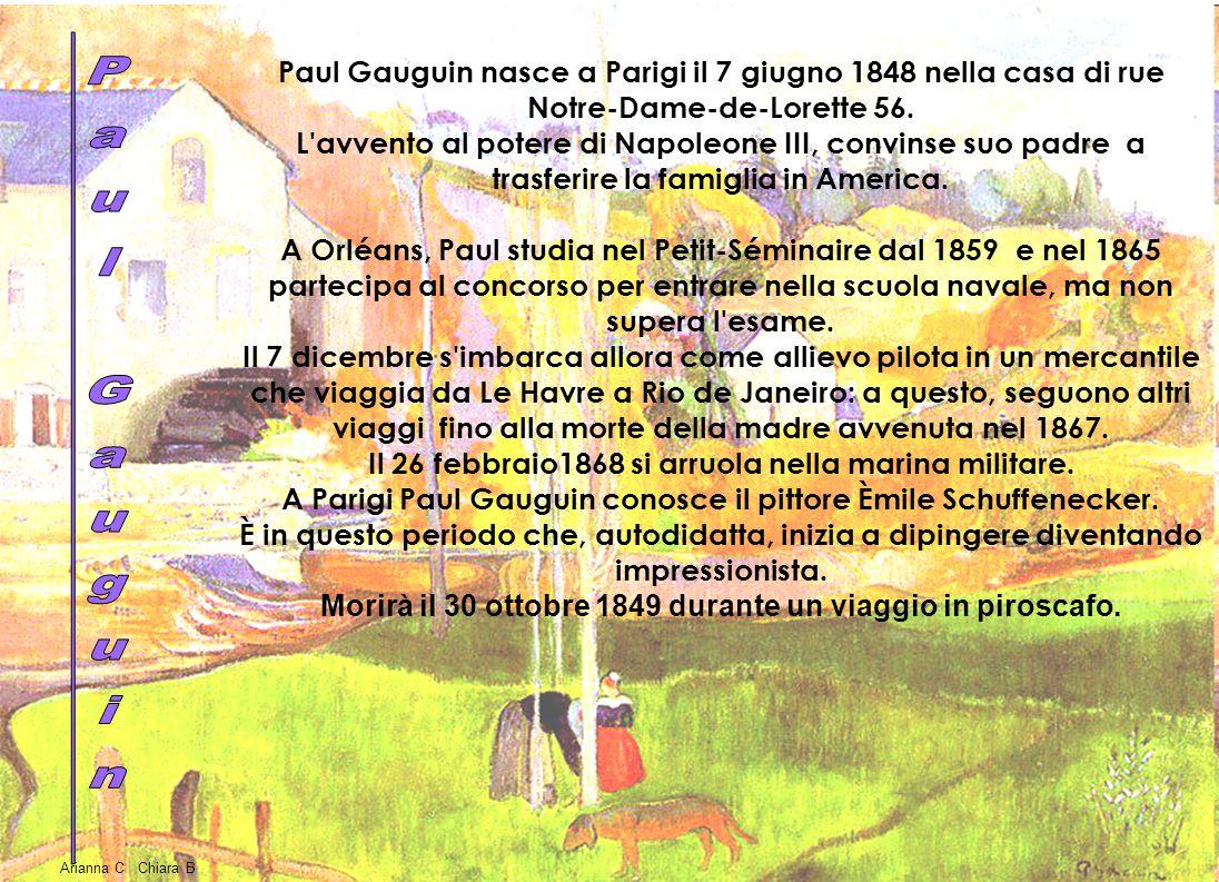 Paul Gauguin nasce a Parigi il 7 giugno 1848 nella casa di rue Notre-Dame-de-Lorette 56.