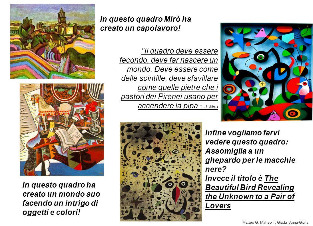In questo quadro Mirò ha creato un capolavoro!