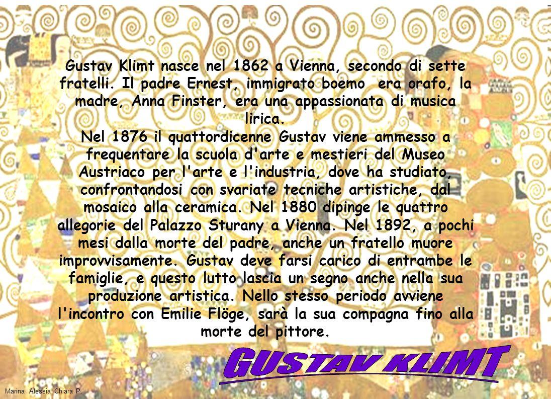 Gustav Klimt nasce nel 1862 a Vienna, secondo di sette fratelli