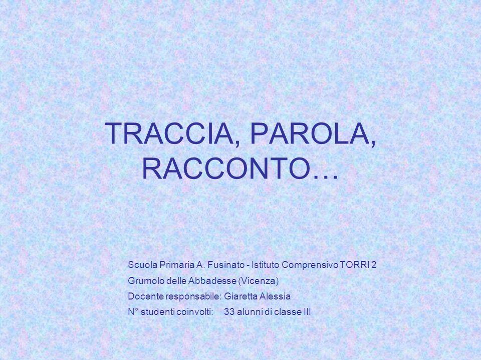 TRACCIA, PAROLA, RACCONTO…