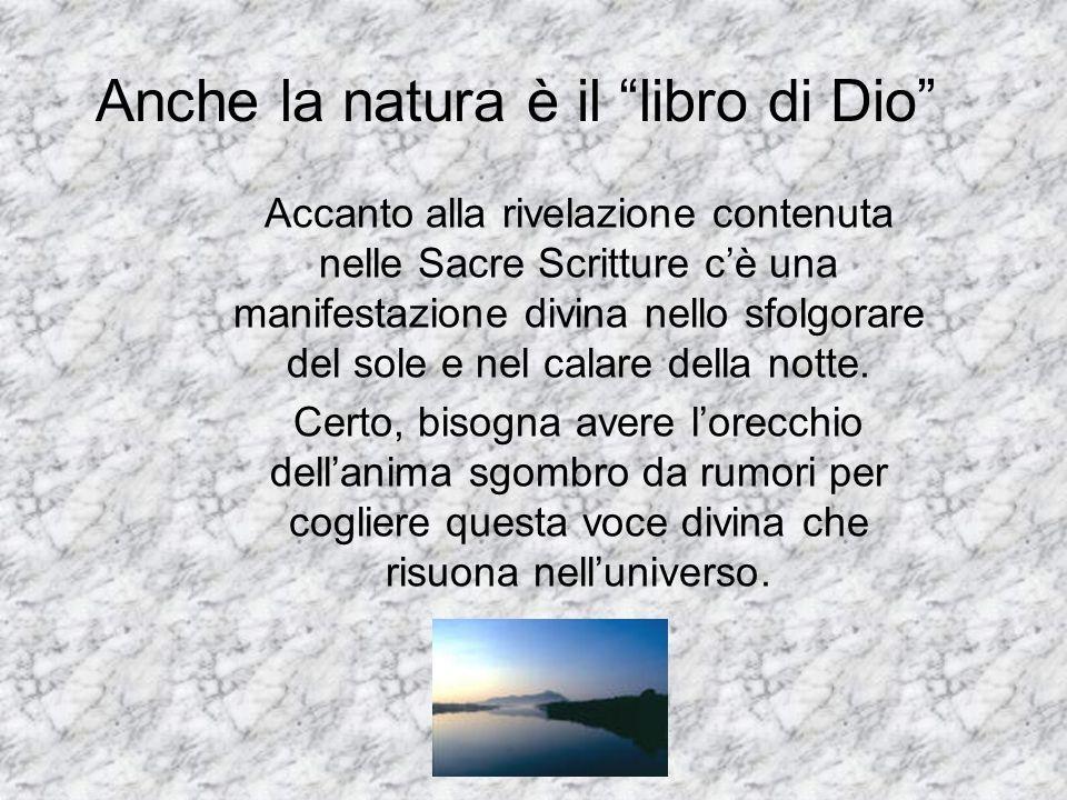 Anche la natura è il libro di Dio