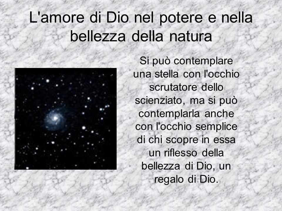 L amore di Dio nel potere e nella bellezza della natura