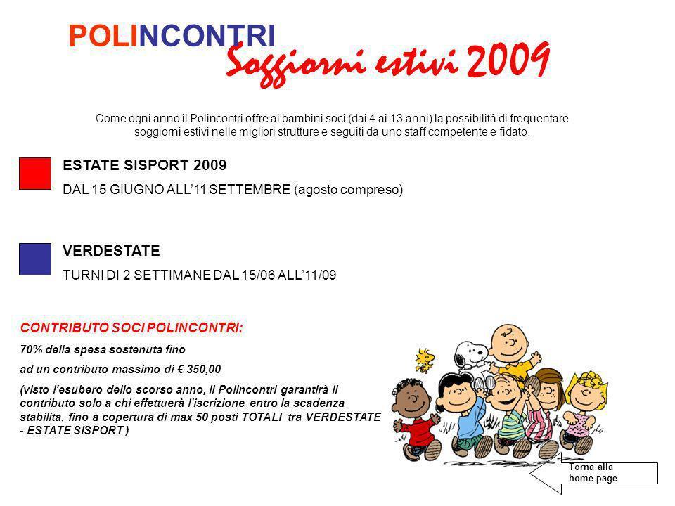 Soggiorni estivi 2009 POLINCONTRI ESTATE SISPORT 2009 VERDESTATE