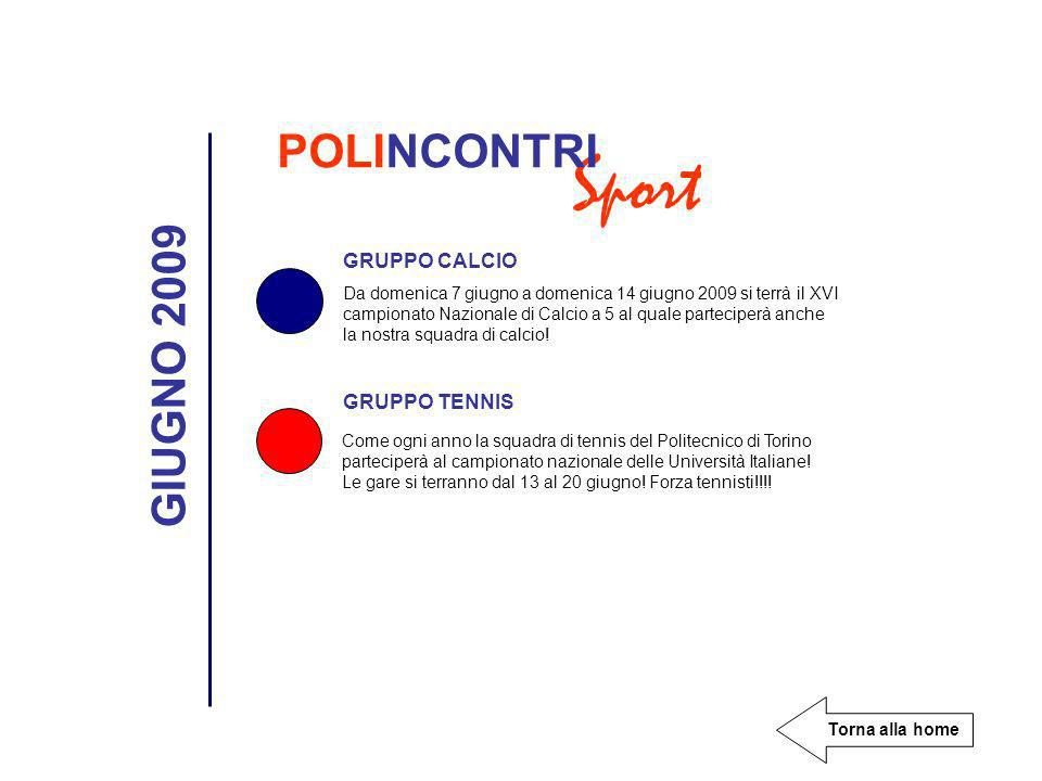 Sport POLINCONTRI GIUGNO 2009 GRUPPO CALCIO GRUPPO TENNIS