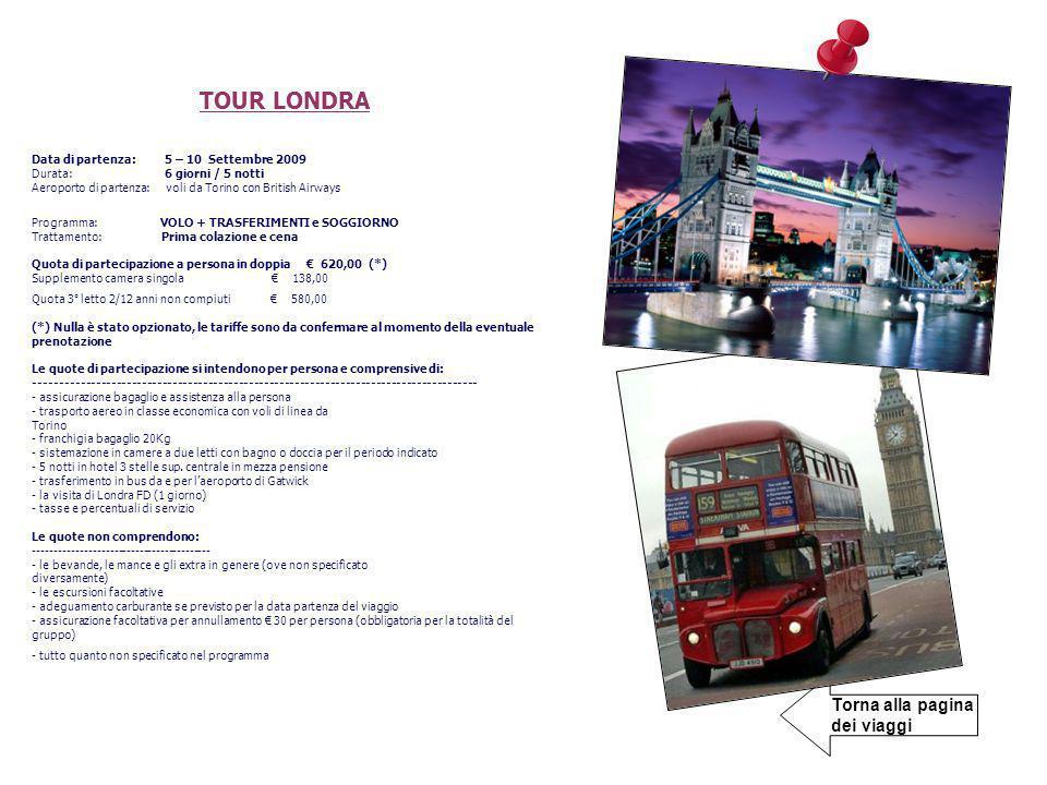 TOUR LONDRA Torna alla pagina dei viaggi