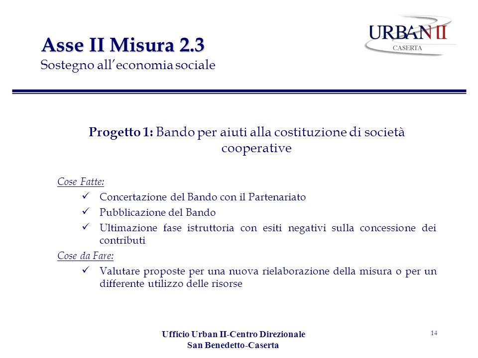 Asse II Misura 2.3 Sostegno all'economia sociale
