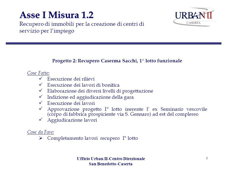 Asse I Misura 1.2 Recupero di immobili per la creazione di centri di servizio per l'impiego