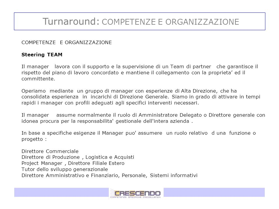 Turnaround: COMPETENZE E ORGANIZZAZIONE