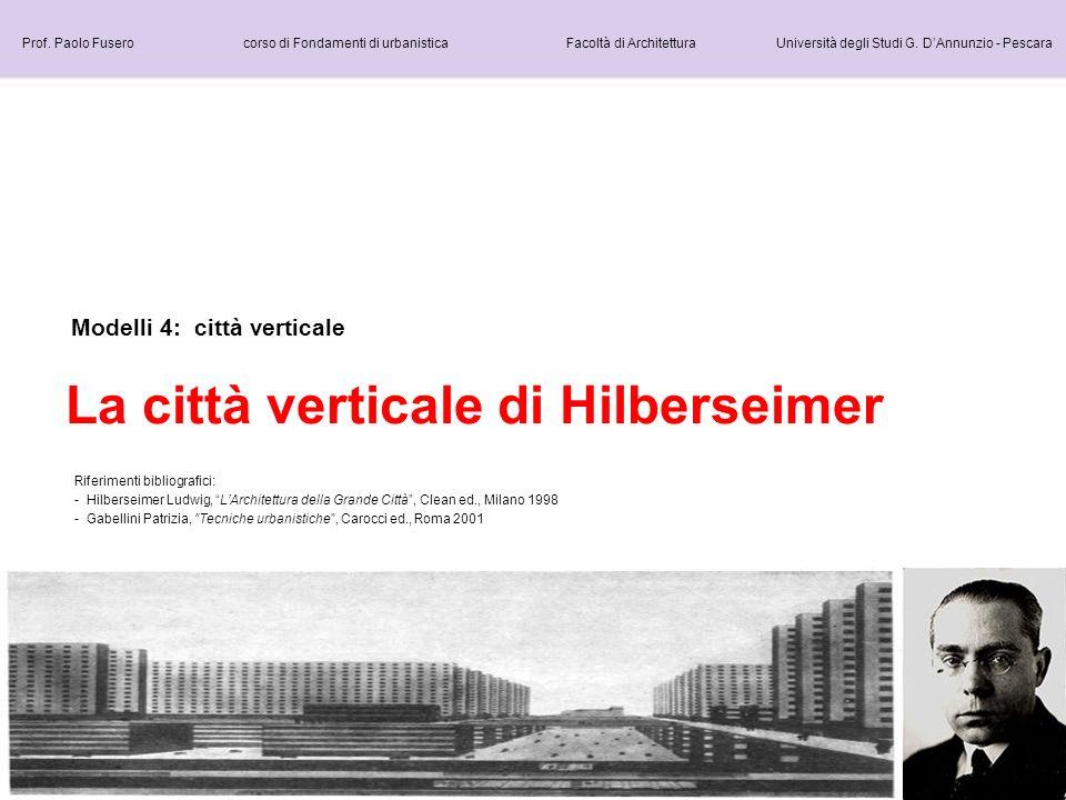 La città verticale di Hilberseimer